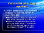 cruise relief pilot recent experience