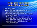 single pilot operations under ifr or at night1