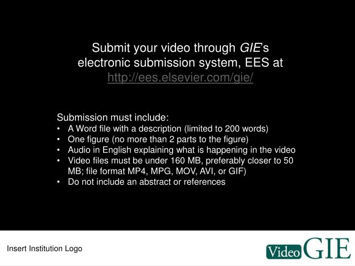 Submit your video through