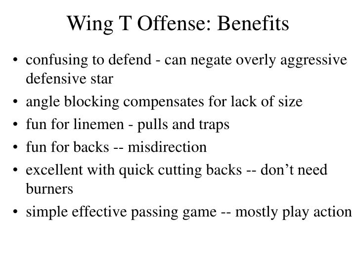 Wing t offense benefits