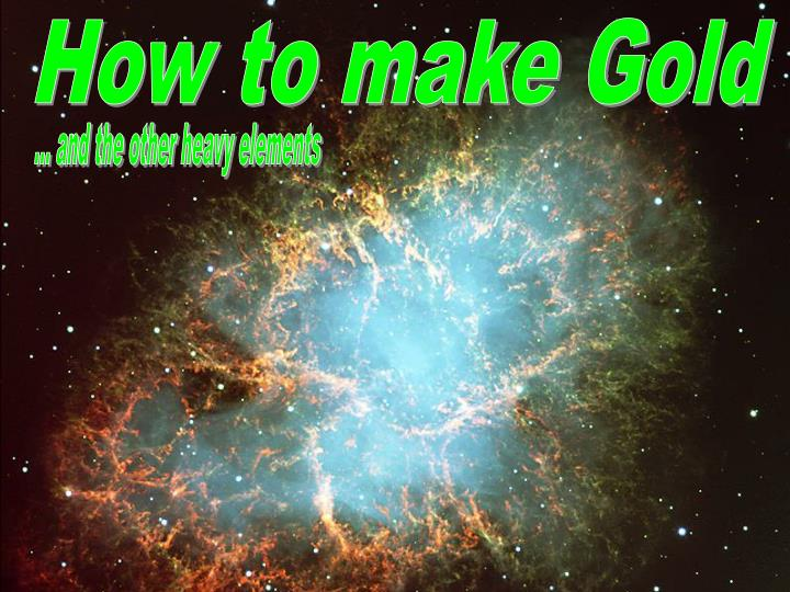 How to make Gold