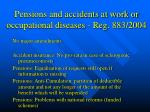 pensions and accidents at work or occupational diseases reg 883 2004