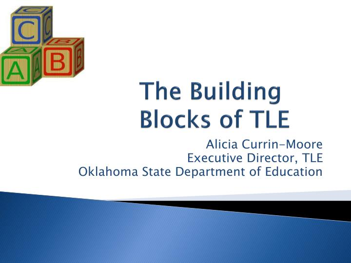 The building blocks of tle