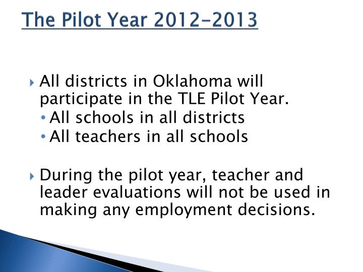 The Pilot Year 2012-2013
