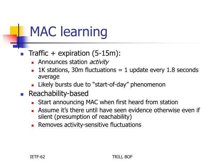 MAC learning