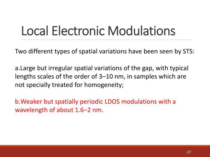 Local Electronic Modulations