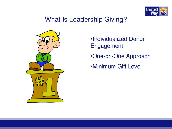What is leadership giving