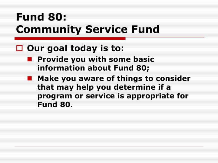 Fund 80 community service fund2