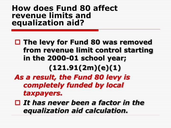 How does Fund 80 affect revenue limits and equalization aid?