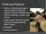 fads and fashion1
