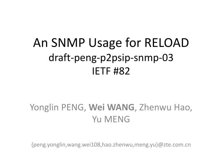 an snmp usage for reload draft peng p2psip snmp 03 ietf 82 n.