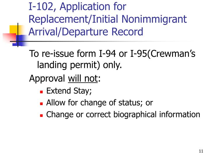I-102, Application for Replacement/Initial Nonimmigrant Arrival/Departure Record