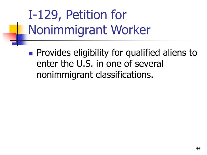 I-129, Petition for Nonimmigrant Worker