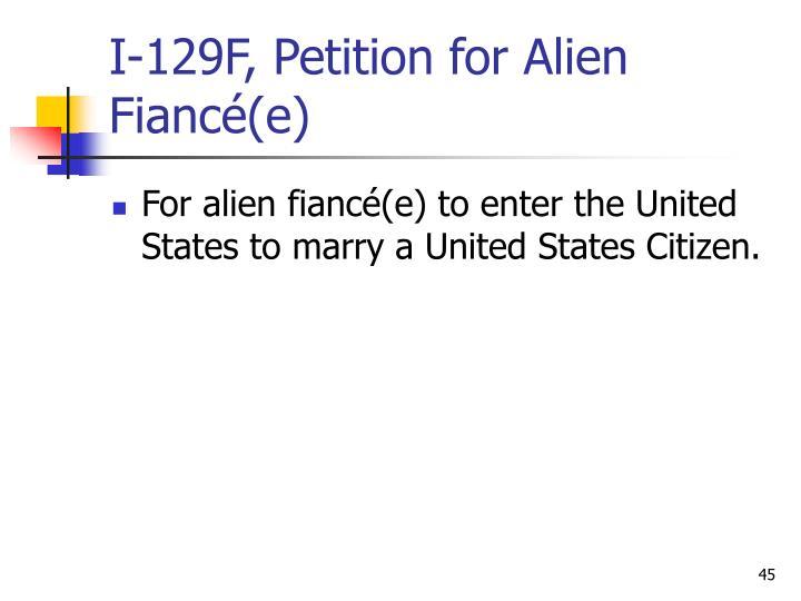 I-129F, Petition for Alien Fiancé(e)