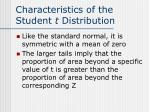 characteristics of the student t distribution
