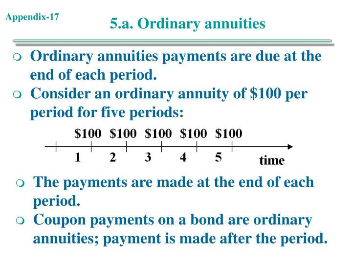 5.a. Ordinary annuities