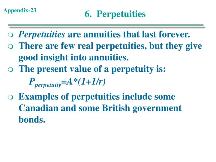 6.  Perpetuities