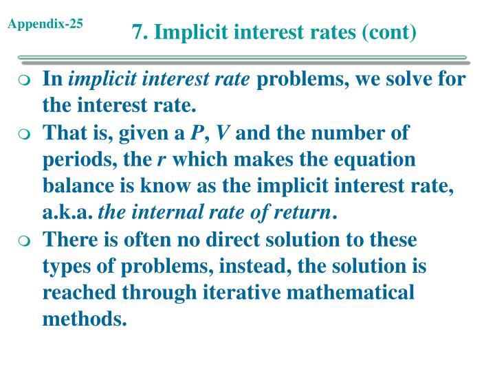 7. Implicit interest rates (cont)