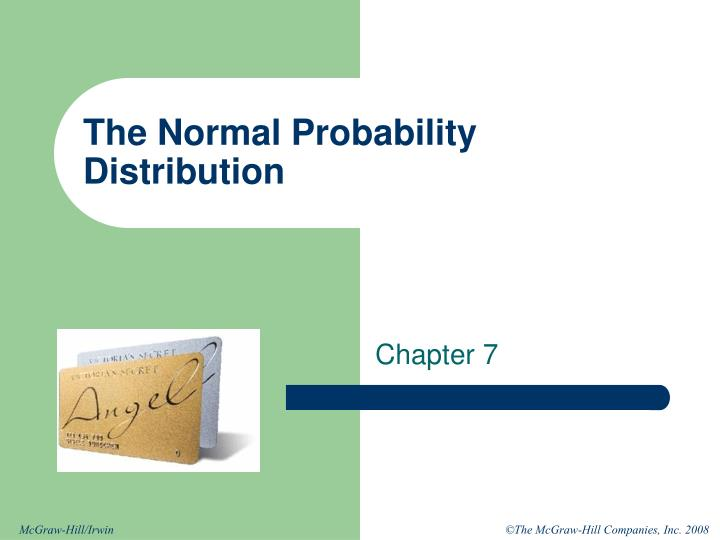 the normal probability distribution n.