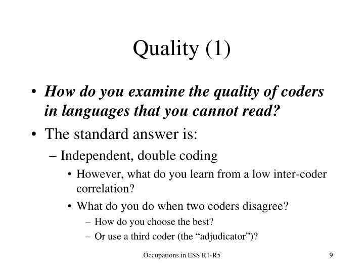 Quality (1)