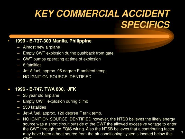KEY COMMERCIAL ACCIDENT SPECIFICS