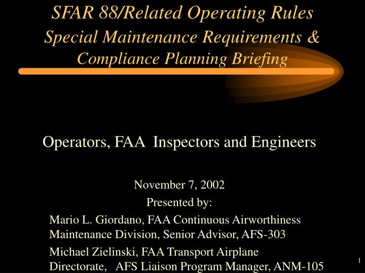 Sfar 88 related operating rules special maintenance requirements compliance planning briefing
