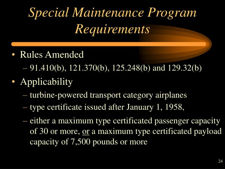 Special Maintenance Program Requirements