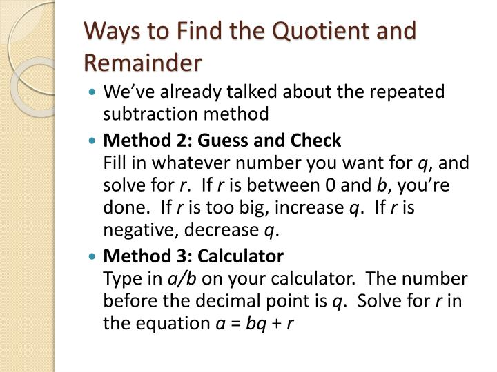 Ways to Find the Quotient and Remainder