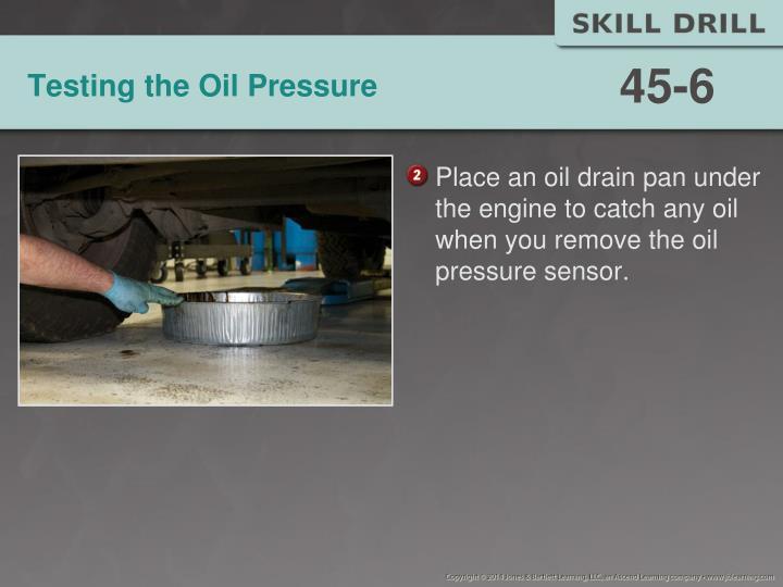 Testing the Oil Pressure