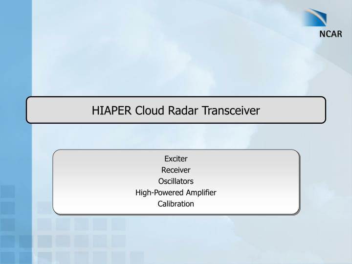PPT - HIAPER Cloud Radar Transceiver PowerPoint Presentation - ID