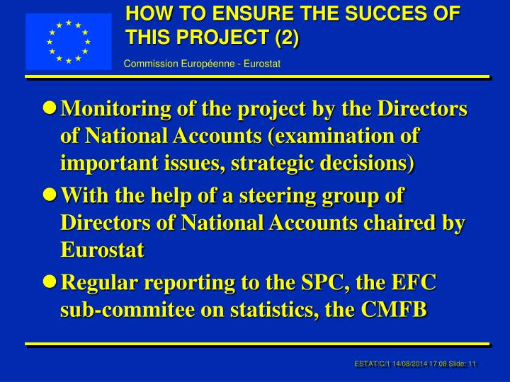 HOW TO ENSURE THE SUCCES OF THIS PROJECT (2)