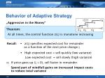 behavior of adaptive strategy
