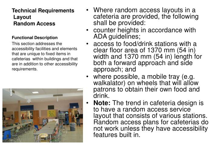 Technical requirements layout random access