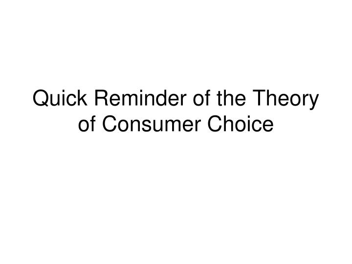 two elements of the theory of consumer choice