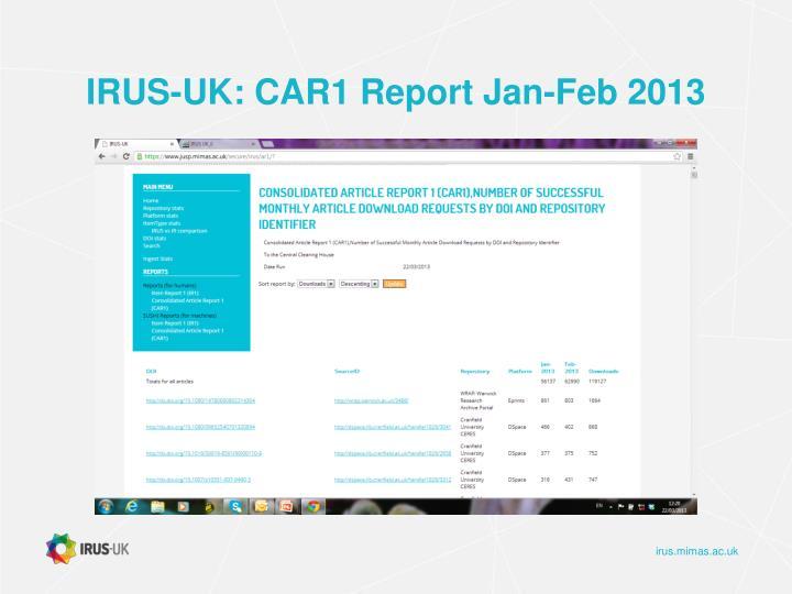 IRUS-UK: CAR1 Report Jan-Feb 2013