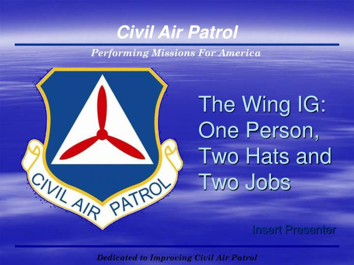 The wing ig one person two hats and two jobs