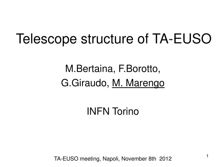 telescope structure of ta euso n.