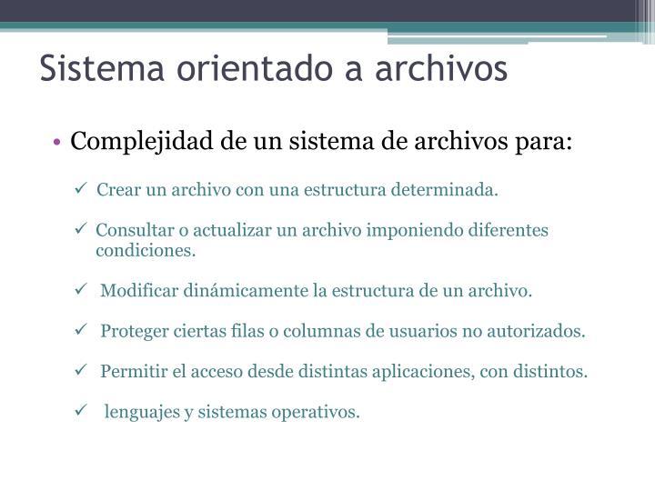 Sistema orientado a archivos