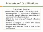 interests and qualifications