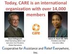 today care is an international organization with over 14 000 members