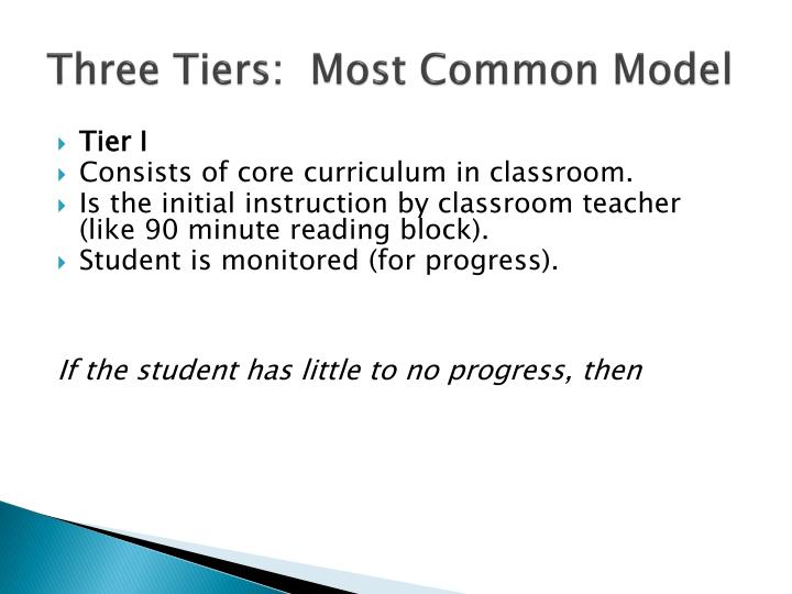 Three Tiers:  Most Common Model