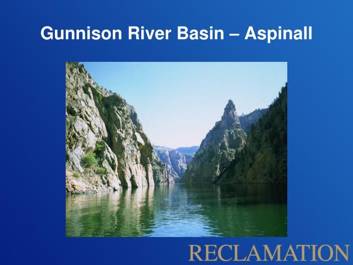 Gunnison River Basin – Aspinall