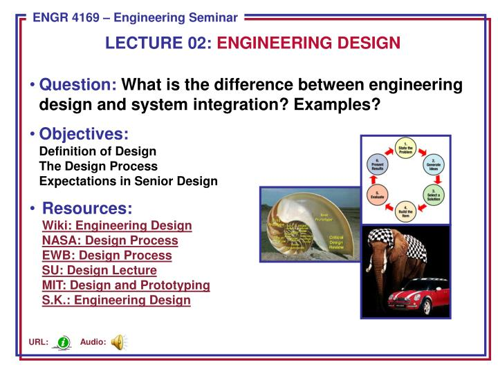 Ppt Question What Is The Difference Between Engineering Design And System Integration Examples Powerpoint Presentation Id 3228906
