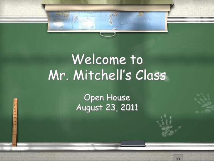 welcome to mr mitchell s class