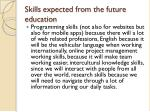 skills expected from the future education
