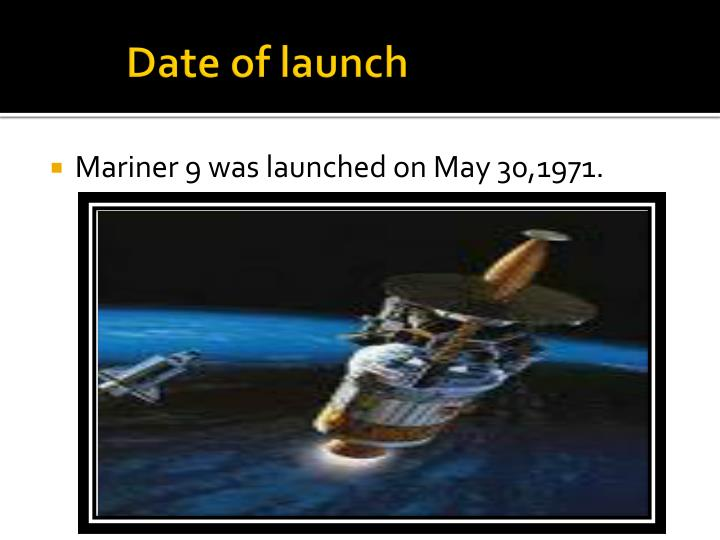 Date of launch