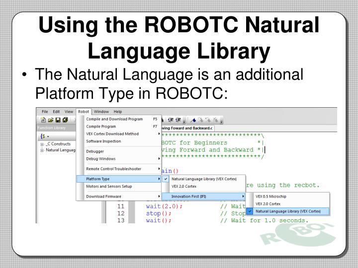 Using the ROBOTC Natural Language Library