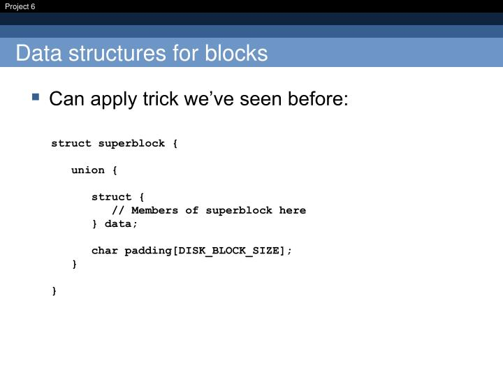 Data structures for blocks