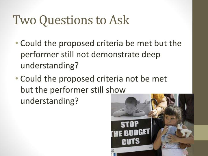 Two Questions to Ask
