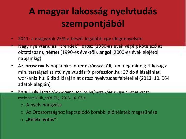 A magyar lakoss g nyelvtud s szempontj b l